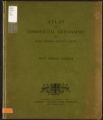 Atlas of commercial geography illustrating the general facts of physical, economic and statistical geography, on which international commerce depends
