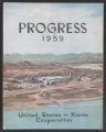 Progress by United States - Korea Cooperation, 1959 (Box 2, Folder 9)