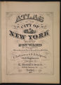 Atlas of the city of New York : from official records, private plans and actual surveys, volume 5