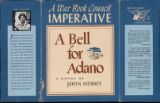 A Bell for Adano : a novel by John Hersey : a war book council imperative : books are weapons in the war of ideas