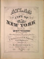 Atlas of the city of New York : from official records, private plans and actual surveys, volume 6