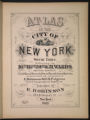 Atlas of the city of New York : from official records, private plans and actual surveys, volume 3