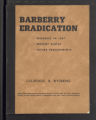 Barberry Eradication. Progress reports by states. Barberry Eradication Campaign, Colorado and Wyoming. (Box 11, Folder 7)