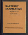 Barberry Eradication. Progress reports by states. Barberry Eradication Campaign, Colorado and Wyoming. (Box 11, Folder 21)