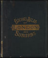 Bacon's new large scale atlas of London and suburbs : with additional road maps of the home counties and a series of seventeen special maps showing the different areas controlled by government departments, local authorities, and supply companies having statutary powers in and around the City and County of London.