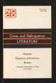Special Projects, 1939-1940, 1944-1946, 1959-1970s. Alternatives to Detention (ATD), 1970s. Crime and Delinquency Literature: Abstracts. Questions and Answers. Review, 1973. (Box 170, Folder 15)