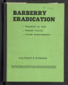 Barberry Eradication. Progress reports by states. Barberry Eradication Campaign, Colorado and Wyoming. (Box 11, Folder 48)