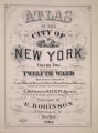 Atlas of the city of New York : from official records, private plans and actual surveys, volume 2