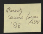 Committees: Miscellaneous. Minority Concerns Forum. (Box 39, Folder 25)