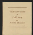 Related Organizations, 1925-1949. Inter-Community Child Study Committee. Annual Conferences. Annual Conference Programs. (Box 40, Folder 428)