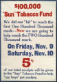 "$100,000 ""Sun"" Tobacco Fund : we did our ""bit"" to reach the first one hundred thousand mark -- now we are going to h"