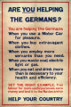 Are you helping the Germans? : you are helping the Germans : when you use a motor car for pleasure... : set the righ