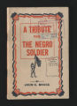 Contributions of Black soldiers, pamplets, 1918. (Box 96, Folder 11)