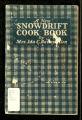 A new snowdrift cook book