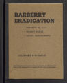 Barberry Eradication. Progress reports by states. Barberry Eradication Campaign, Colorado and Wyoming. (Box 11, Folder 34)