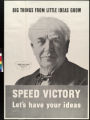 Big things from little ideas grow : speed victory : let's have your ideas