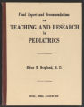 Final Report and Recommendations on Teaching and Research in Pediatrics by Eldon B. Berglund, M. D., 1960 (Box 64, Folder 32)