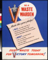 Be a waste warden : fight waste today for : victory : tomorrow!