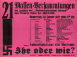 """21 Massen-Versammlungen im Zeichen der """"Antimarxistischen Aktion"""" des Bezirks Osten der NSDAP. , Donnerstag, 28. Jan"""