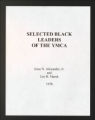 "125th Anniversary Celebration book, ""Selected Black Leaders of the YMCA,"" 1978. (Box 1, Folder 21)"