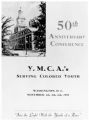 """50th Anniversary Conference. YMCAs Serving Colored Youth. Washington D.C. November 4th, 5th, 6th, 1938. """"Into the"""