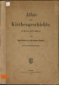 Atlas zur kirchengeschichte.