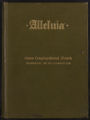 Alleluia : a hymnal for use in schools, in the home, in young people's societies, in devotional meetings