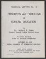 Technical Lecture No. 12: Progress and Problems in Korean Education by Dr. Willard E. Goslin, 1958 (Box 2, Folder 7)