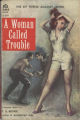 A Woman Called Trouble