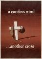A Careless word : ... another cross