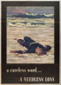 A Careless word ... : a needless loss