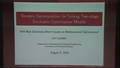 Benders Decomposition for Solving Two-stage Stochastic Optimization Models