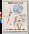 Battles can't wait : for those who are late